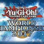 【遊戯王 世界大会】World Championship 2017:優勝は日本人!大会結果・デッキレシピまとめ!