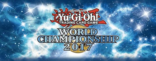 遊戯王の世界大会「World Championship:WCS2017」の大会結果・デッキレシピ